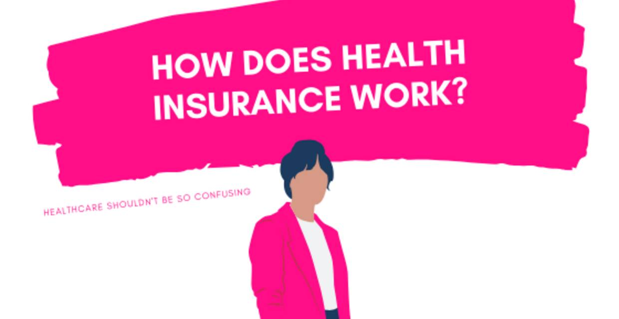 How Does Health Insurance Work in the United States?