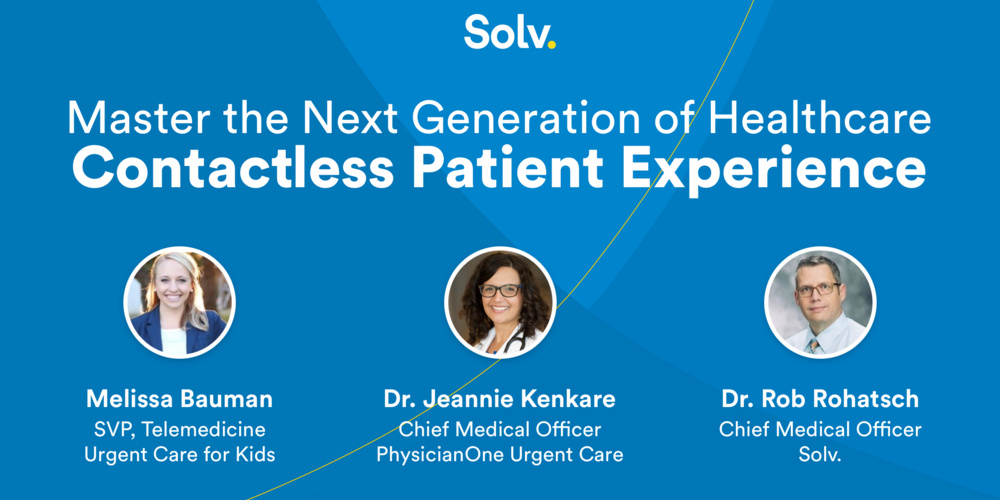 Master the Next Generation of Healthcare: Contactless Patient Experiences