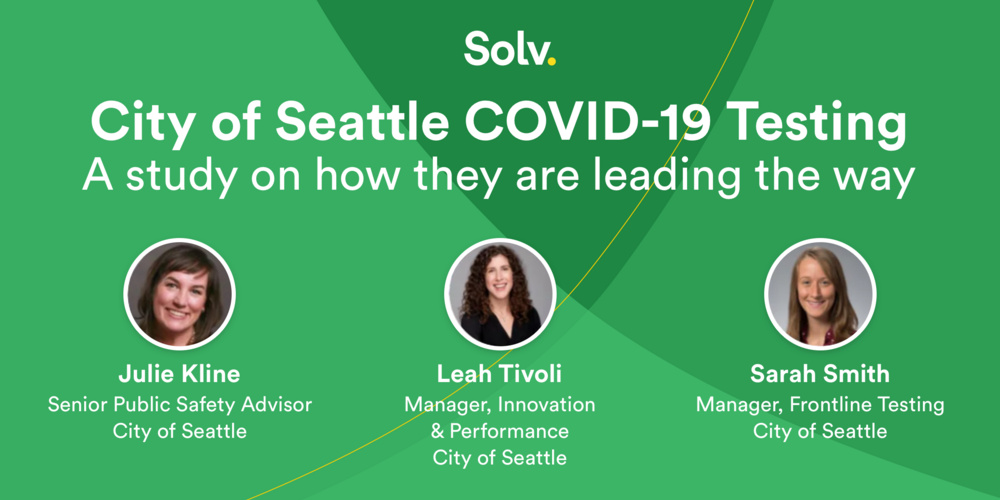 City of Seattle COVID-19 Testing: A study on how they are leading the way