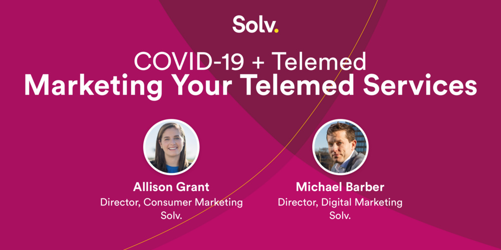COVID-19 + Telemed: Marketing Your Telemed Services