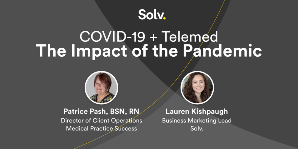 COVID-19 + Telemed: The Impact of the Pandemic