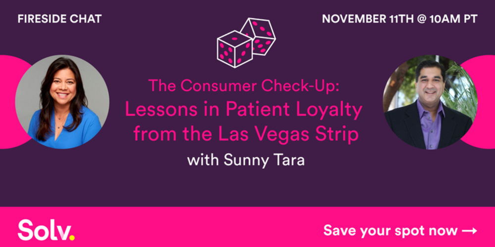 The Consumer Check-Up: Lessons in Patient Loyalty from the Las Vegas Strip