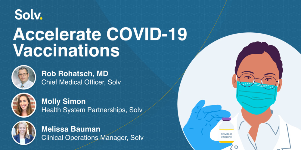 How to Successfully Support Vaccine Administration with Solv