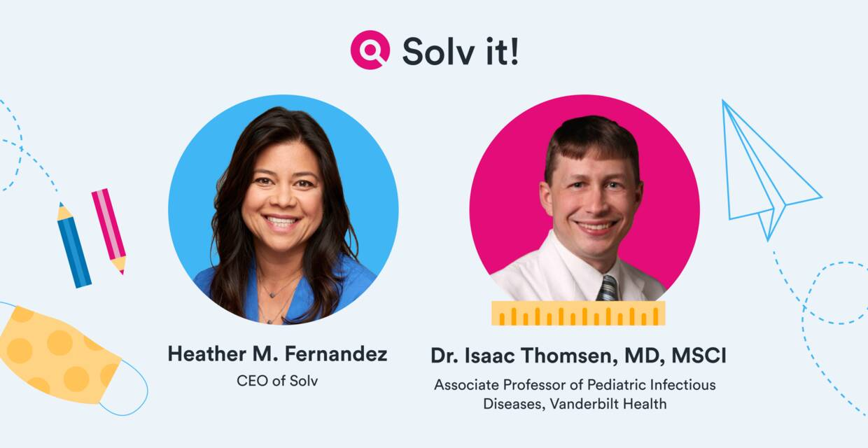 Solv It! Keeping kids healthy in the face of COVID and the Delta variant